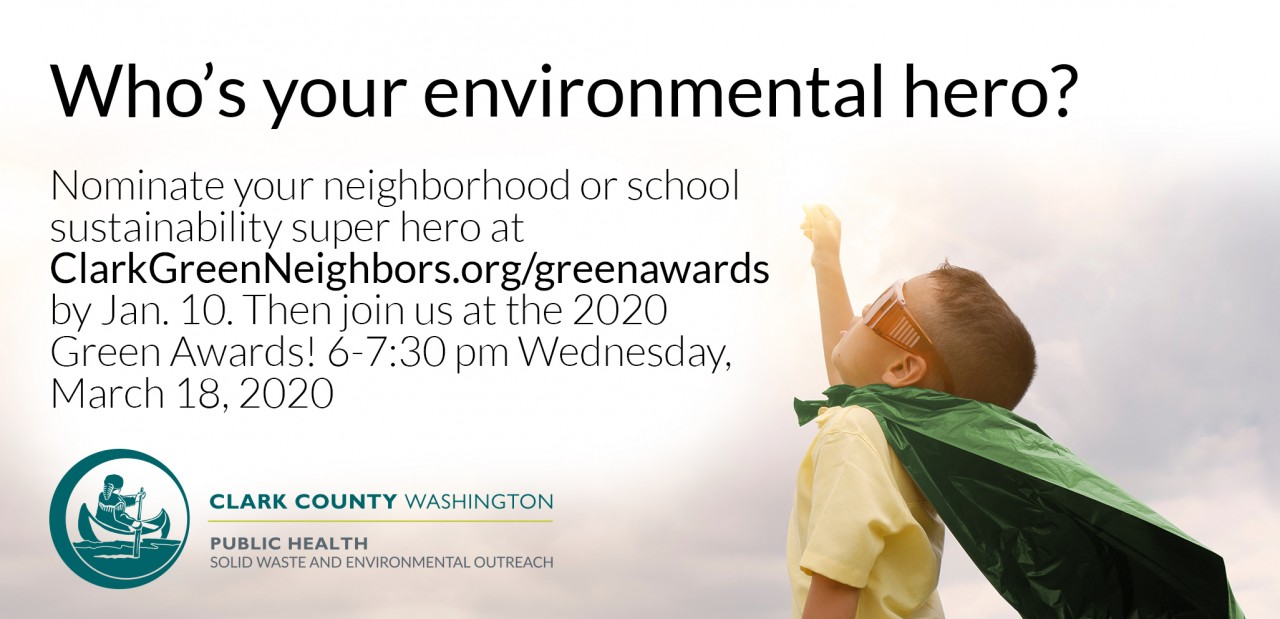 Nominate Your Green Neighbor Hero for the 2020 Green Awards!