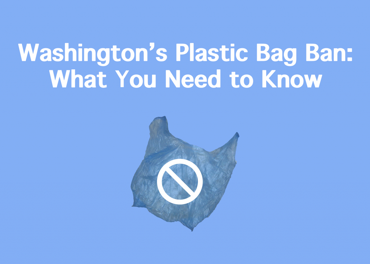 WA Plastic Bag Ban: What You Need to Know