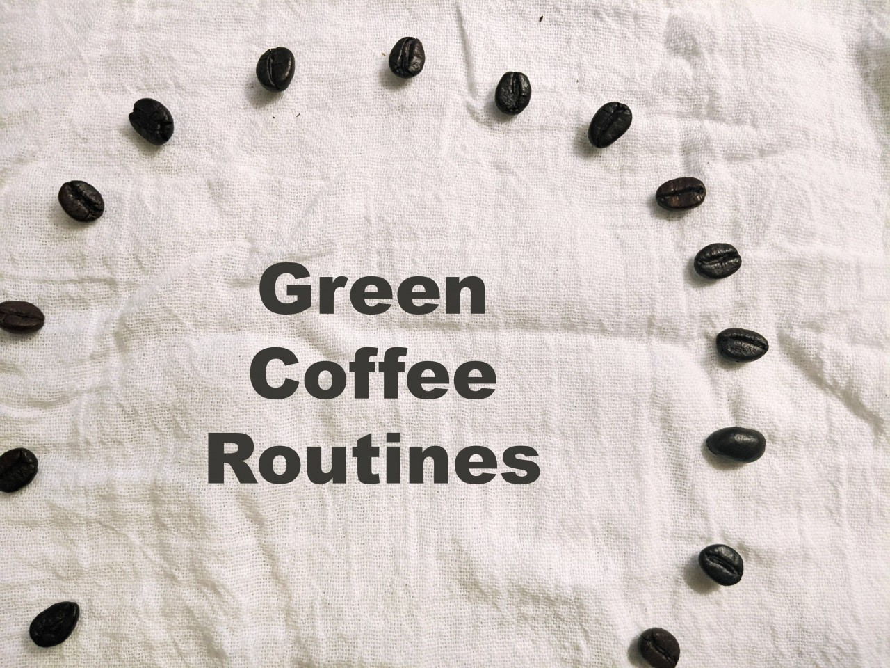 green coffee routines